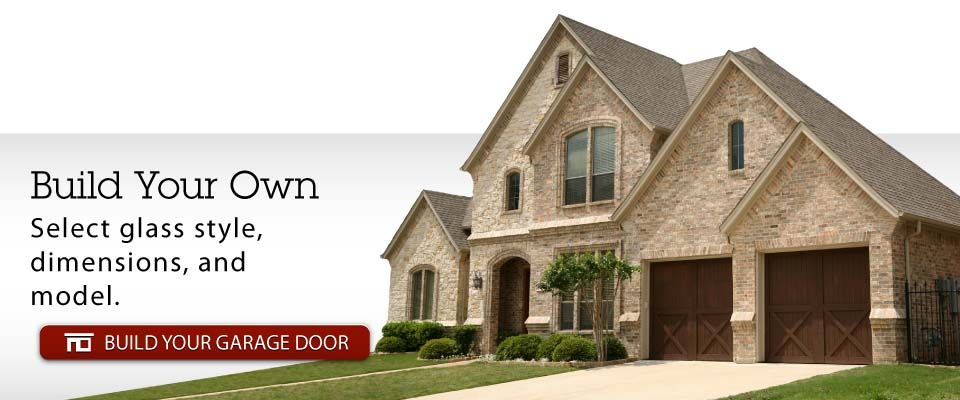 Build Your Own - Select glass style, dimensions, and model. BUILD YOUR GARAGE DOOR | Garage doors